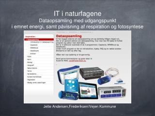 Jette Andersen,Frederiksen/Vejen Kommune