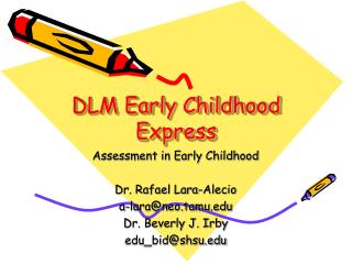 DLM Early Childhood Express