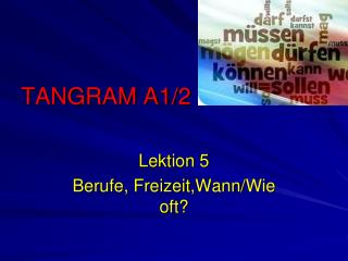 TANGRAM A1/2
