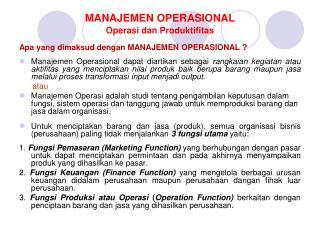 MANAJEMEN OPERASIONAL Operasi dan Produktifitas