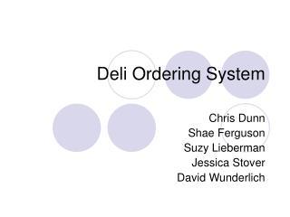 Deli Ordering System