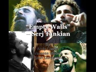 """""""Empty Walls"""" – Serj Tankian"""
