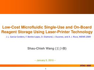 Low-Cost Microfluidic Single-Use and On-Board Reagent Storage Using Laser-Printer Technology