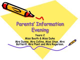 Parents' Information Evening