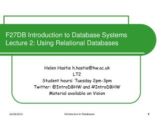 F27DB Introduction to Database Systems  Lecture 2: Using Relational Databases