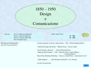 1850 � 1950 Design e Comunicazione