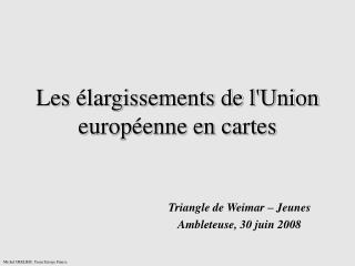 Les élargissements de l'Union européenne en cartes