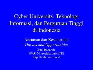Cyber University, Teknologi Informasi, dan Perguruan Tinggi di Indonesia