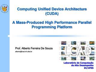 Prof. Alberto Ferreira De Souza alberto@lcadf.ufes.br