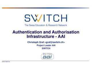Authentication and Authorisation Infrastructure - AAI