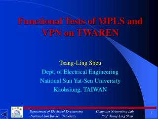 Functional Tests of MPLS and VPN on TWAREN