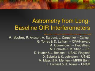 Astrometry from Long-Baseline OIR Interferometers