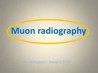 Muon radiography