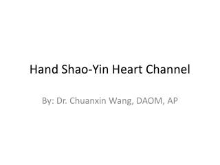 Hand Shao-Yin Heart Channel
