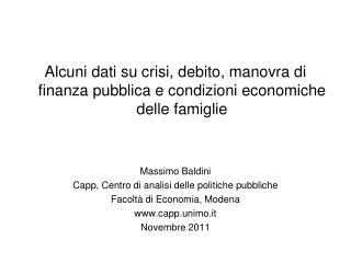 Alcuni dati su crisi, debito, manovra di finanza pubblica e condizioni economiche delle famiglie