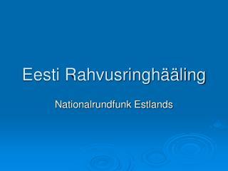 Eesti Rahvusringh��ling