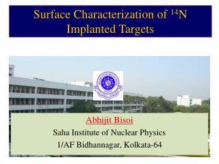 Abhijit Bisoi Saha Institute of Nuclear Physics 1/AF Bidhannagar, Kolkata-64