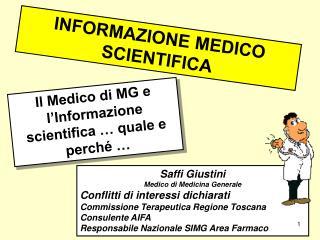 INFORMAZIONE MEDICO SCIENTIFICA