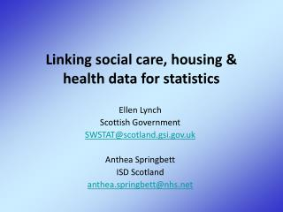 Linking social care, housing & health data for statistics