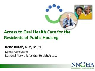 Access to Oral Health Care for the Residents of Public Housing