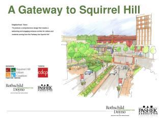 A Gateway to Squirrel Hill