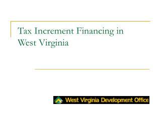 Tax Increment Financing in  West Virginia
