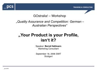 """GOstralia! – Workshop """"Quality Assurance and Competition: German – Australian Perspectives"""""""