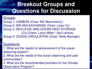 Breakout Groups and Questions for Discussion