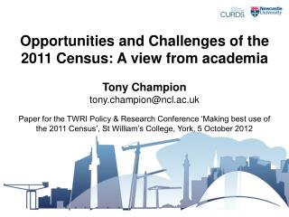 Opportunities and Challenges of the 2011 Census: A view from academia