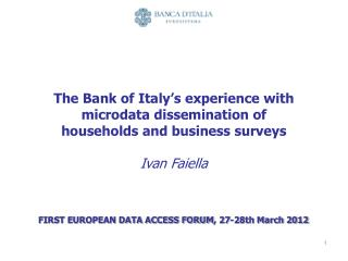 The Bank of Italy's experience with microdata dissemination of households and business surveys