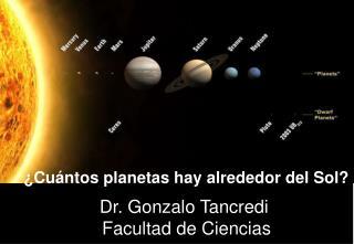 Dr. Gonzalo Tancredi  Facultad de Ciencias
