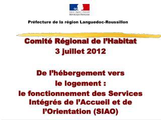 Préfecture de la région Languedoc-Roussillon
