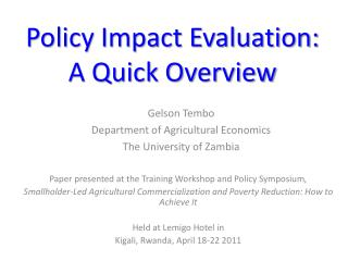 Policy Impact Evaluation: A Quick Overview