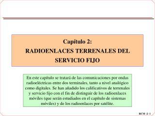 Capítulo 2: RADIOENLACES TERRENALES DEL SERVICIO FIJO