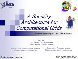 A Security  Architecture for Computational Grids