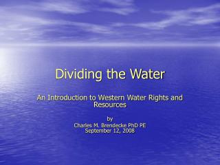 Dividing the Water