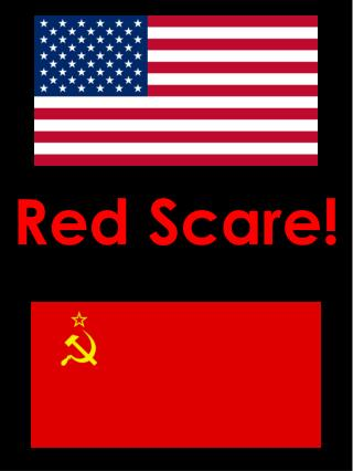 Red Scare!