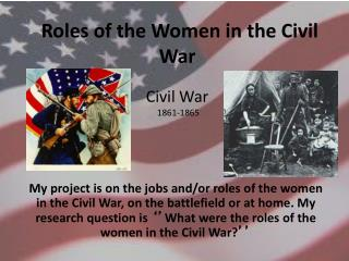 Roles of the Women in the Civil War