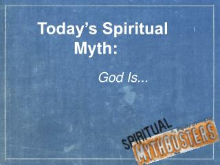 Today's Spiritual Myth: