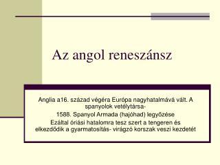 Az angol reneszánsz