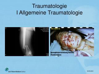 Traumatologie I Allgemeine Traumatologie