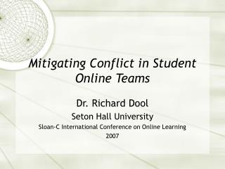 Mitigating Conflict in Student Online Teams