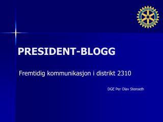 PRESIDENT-BLOGG