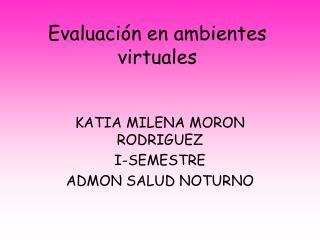 Evaluación en ambientes virtuales