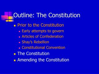 Outline: The Constitution