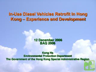 12 December 20 0 6 BAQ 2006 Kong Ha Environment a l Protection Department