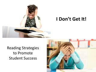 Reading Strategies  to Promote  Student Success