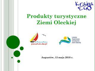 Produkty turystyczne  Ziemi Oleckiej