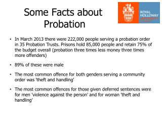 Some Facts about  Probation