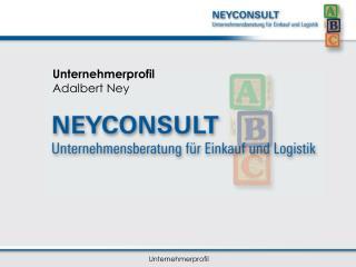 Unternehmerprofil Adalbert Ney